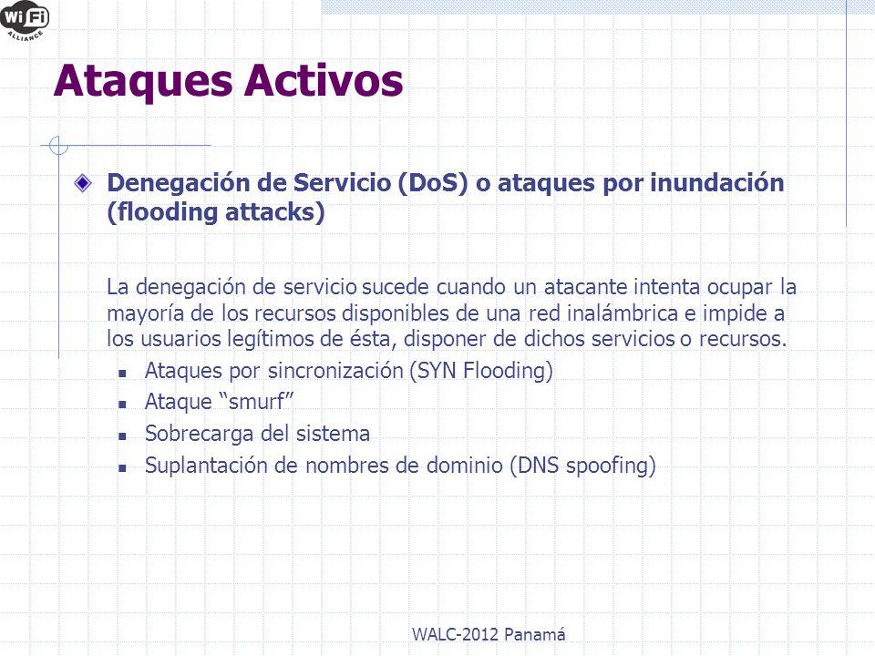 Denegación de Servicio (DoS) o ataques por inundación (flooding attacks) La denegación de servicio sucede cuando un atacante intenta ocupar la mayoría