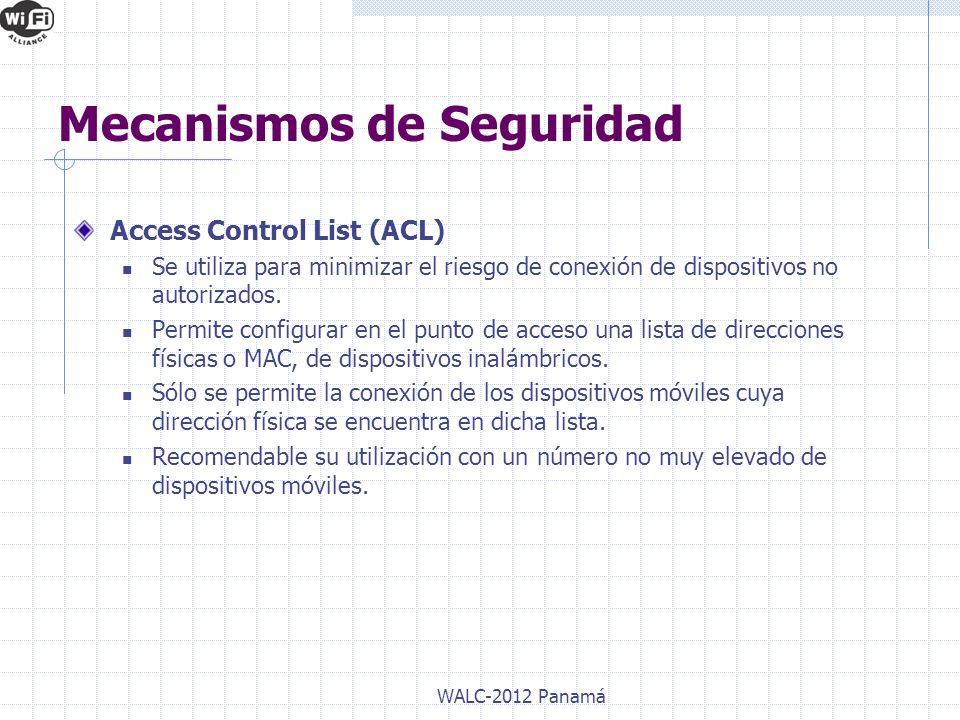 Access Control List (ACL) Se utiliza para minimizar el riesgo de conexión de dispositivos no autorizados. Permite configurar en el punto de acceso una