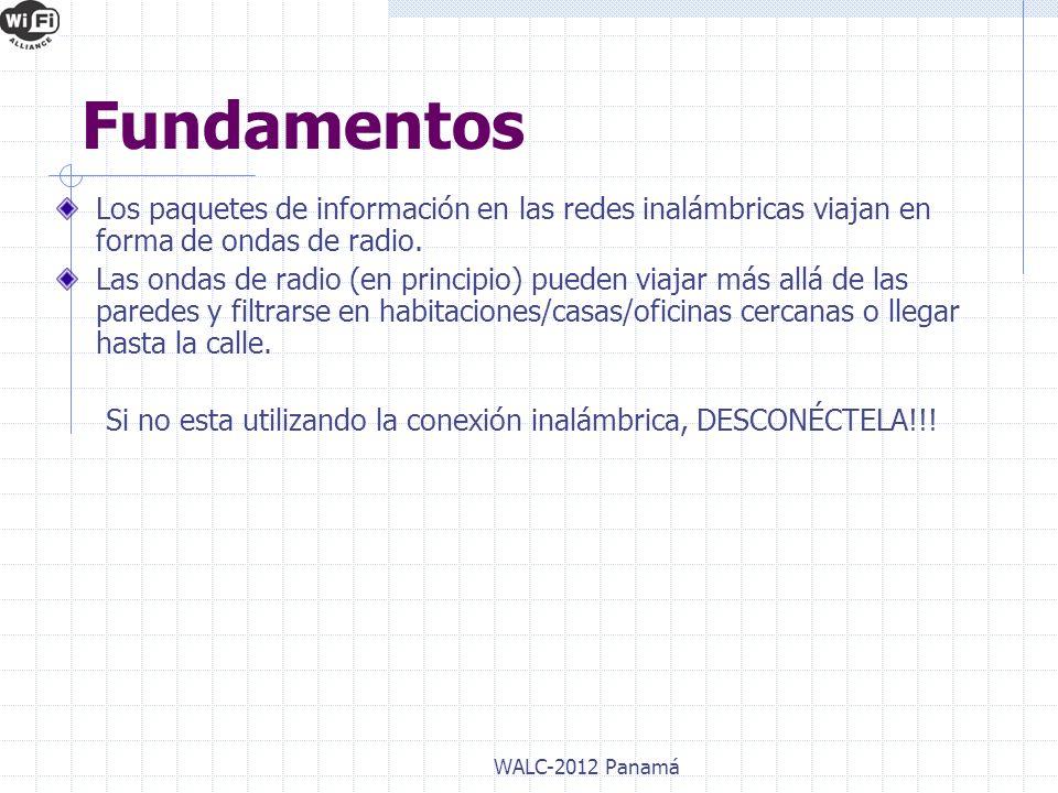Ataques y amenazas a una red inalámbrica WALC-2012 Panamá Ataques Activos Pasivos SniffingAnálisis EspionajeSuplantación DoS Modificación Físicos