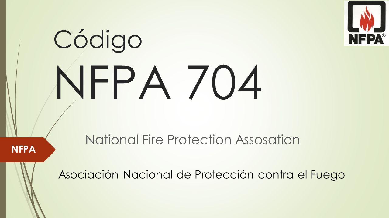 Código NFPA 704 Asociación Nacional de Protección contra el Fuego NFPA National Fire Protection Assosation