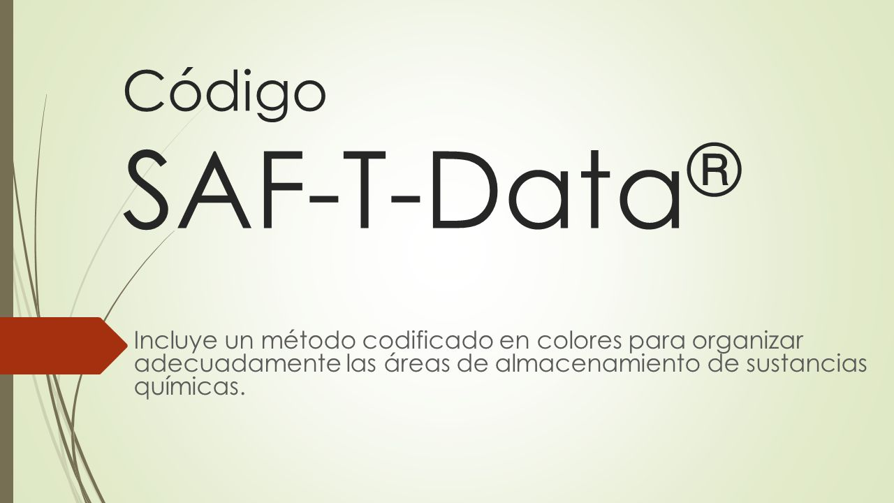 Código SAF-T-Data ® Incluye un método codificado en colores para organizar adecuadamente las áreas de almacenamiento de sustancias químicas.