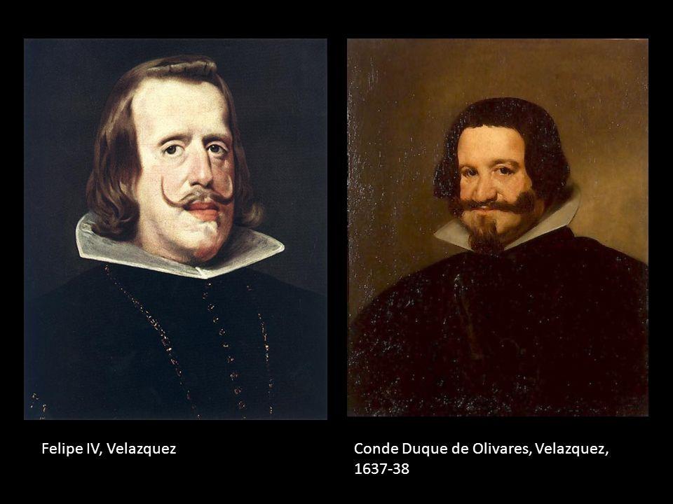 Conde Duque de Olivares, Velazquez, 1637-38 Felipe IV, Velazquez