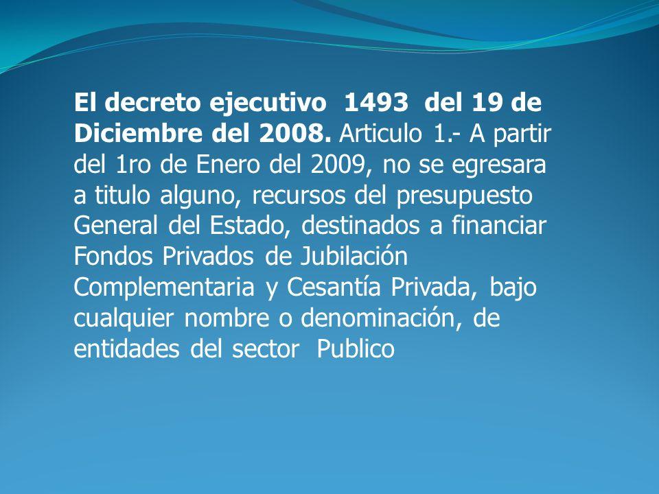 El decreto ejecutivo 1493 del 19 de Diciembre del 2008.