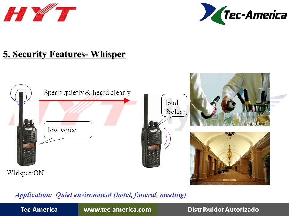 Tec-Americawww.tec-america.comDistribuidor Autorizado Scrambler Built-in Scrambler Optional encryption board: Expansion socket for adding an digital e