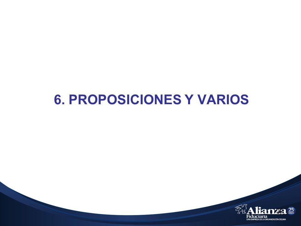 22 6. PROPOSICIONES Y VARIOS