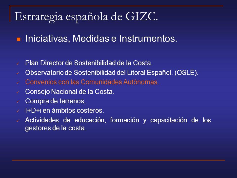 Estrategia española de GIZC.Iniciativas, Medidas e Instrumentos.