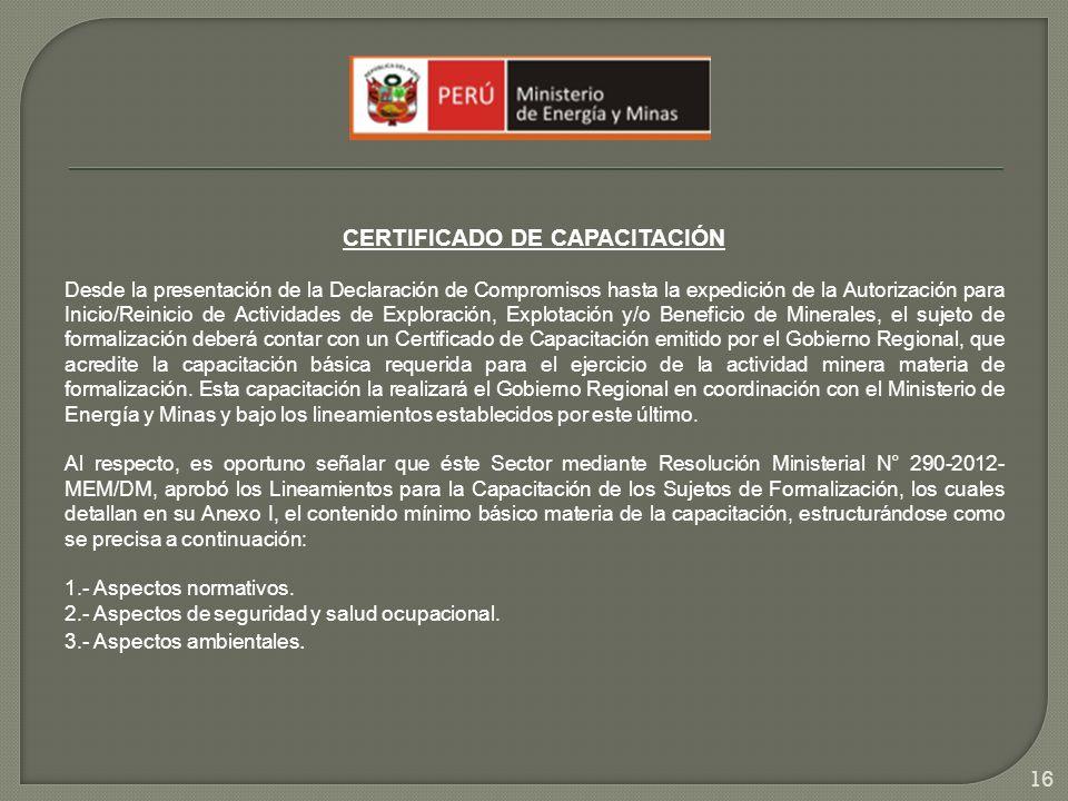 CERTIFICADO DE CAPACITACIÓN Desde la presentación de la Declaración de Compromisos hasta la expedición de la Autorización para Inicio/Reinicio de Acti
