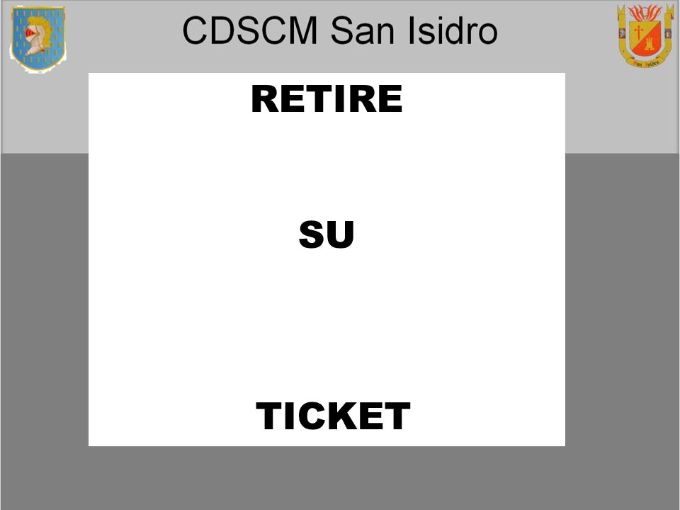 RETIRE SU TICKET