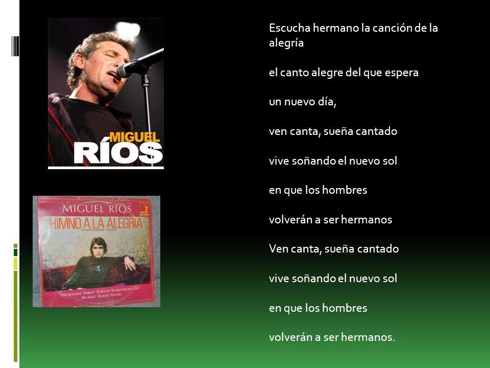 MIGUEL RÍOS Miguel Ríos Campaña nació en Granada el 7 de junio de 1944, conocido artísticamente simplemente como Miguel Ríos, es un cantante y compositor de rock, uno de los pioneros de este género en nuestro país.