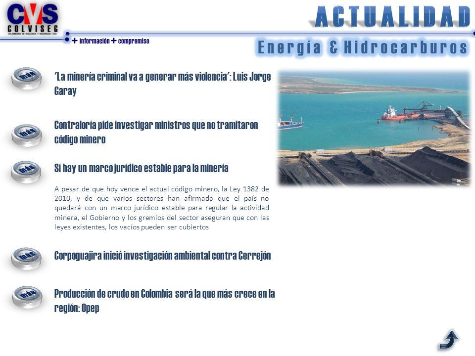 + información + compromiso 'La minería criminal va a generar más violencia': Luis Jorge Garay Contraloría pide investigar ministros que no tramitaron