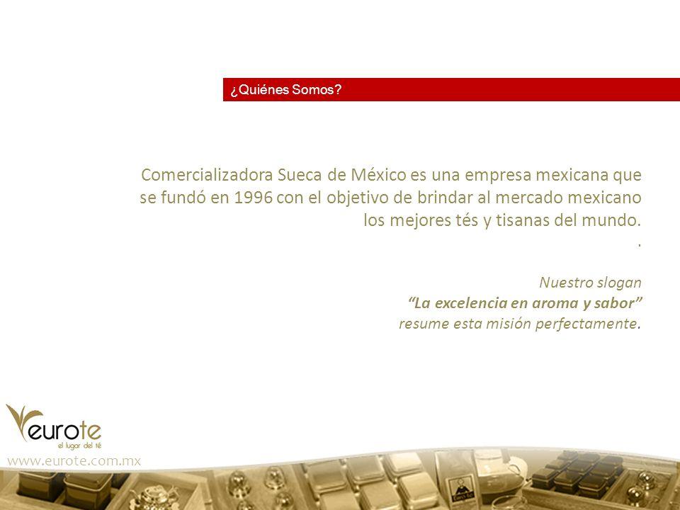 ¿Quiénes Somos? Comercializadora Sueca de México es una empresa mexicana que se fundó en 1996 con el objetivo de brindar al mercado mexicano los mejor