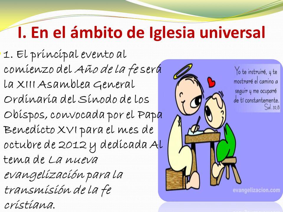 I. En el ámbito de Iglesia universal 1.