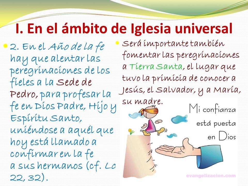 I. En el ámbito de Iglesia universal 2.
