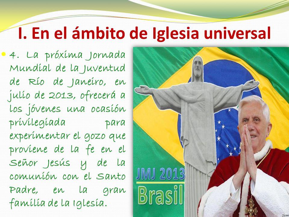 I. En el ámbito de Iglesia universal 4.