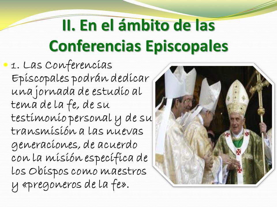 II. En el ámbito de las Conferencias Episcopales 1.