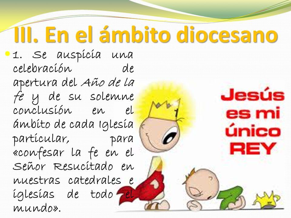 III. En el ámbito diocesano 1.