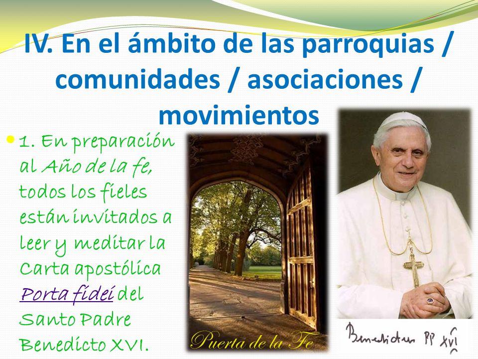 IV. En el ámbito de las parroquias / comunidades / asociaciones / movimientos 1.