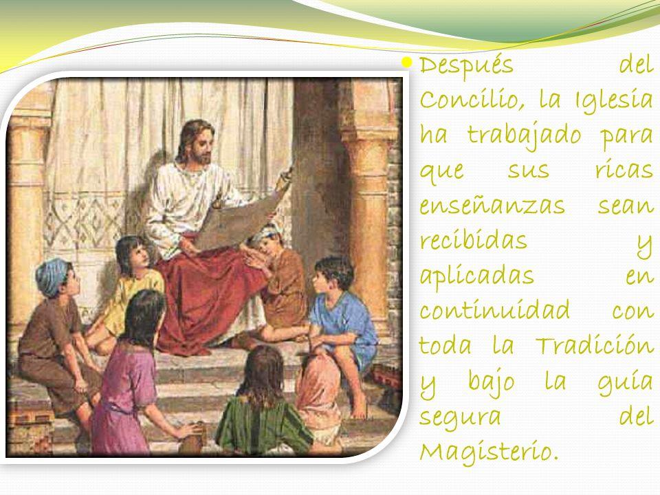 Después del Concilio, la Iglesia ha trabajado para que sus ricas enseñanzas sean recibidas y aplicadas en continuidad con toda la Tradición y bajo la guía segura del Magisterio.