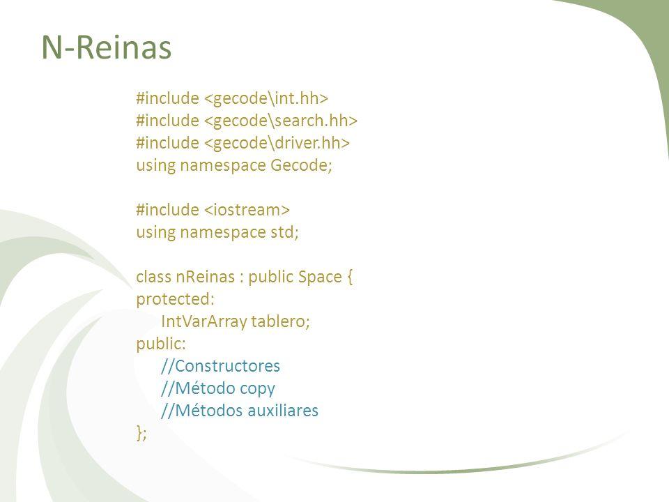 N-Reinas #include using namespace Gecode; #include using namespace std; class nReinas : public Space { protected: IntVarArray tablero; public: //Const
