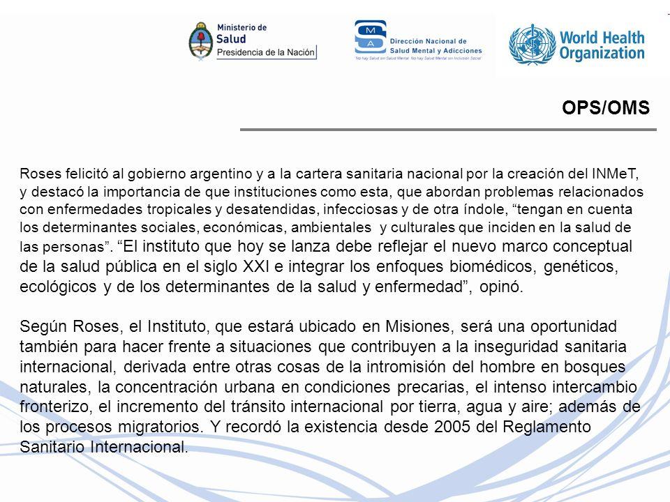 OPS/OMS Roses felicitó al gobierno argentino y a la cartera sanitaria nacional por la creación del INMeT, y destacó la importancia de que institucione