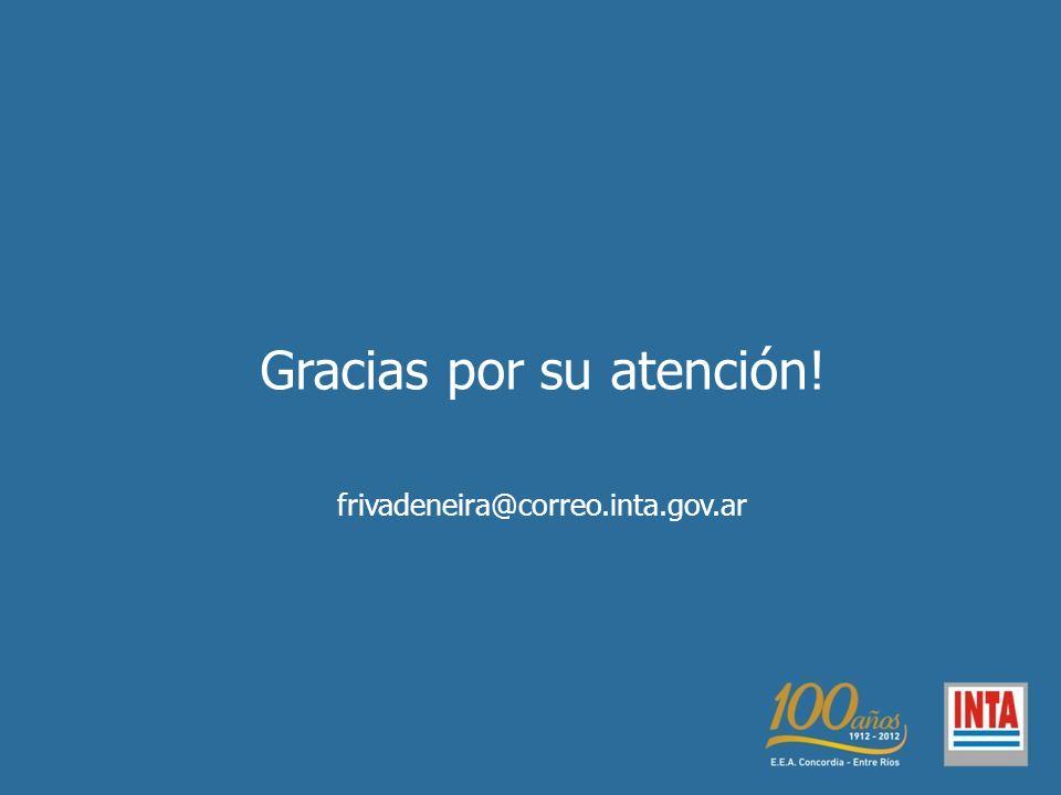 Gracias por su atención! frivadeneira@correo.inta.gov.ar