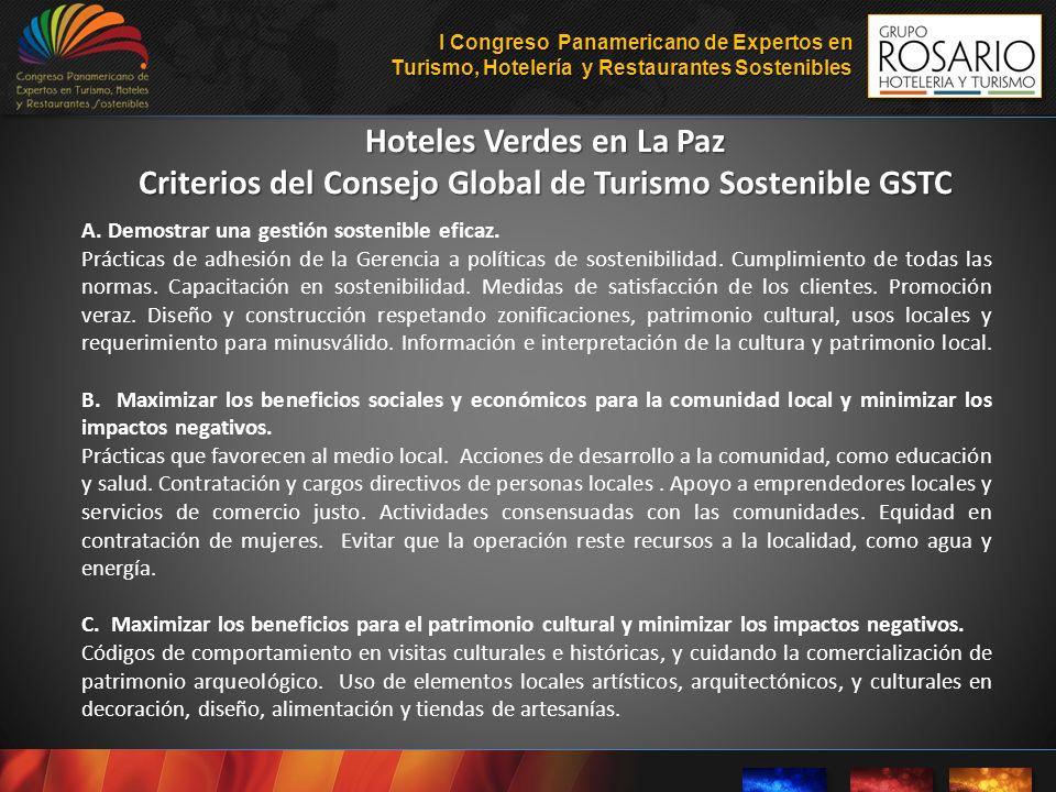 Hoteles Verdes en La Paz Criterios del Consejo Global de Turismo Sostenible GSTC A. Demostrar una gestión sostenible eficaz. Prácticas de adhesión de