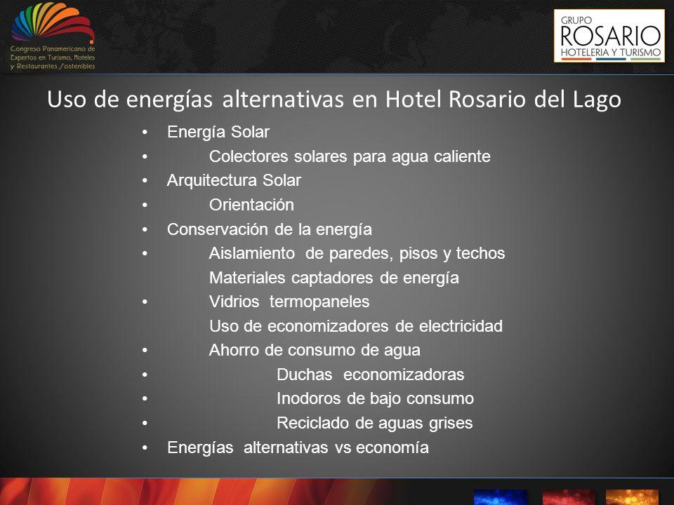 Uso de energías alternativas en Hotel Rosario del Lago Energía Solar Colectores solares para agua caliente Arquitectura Solar Orientación Conservación