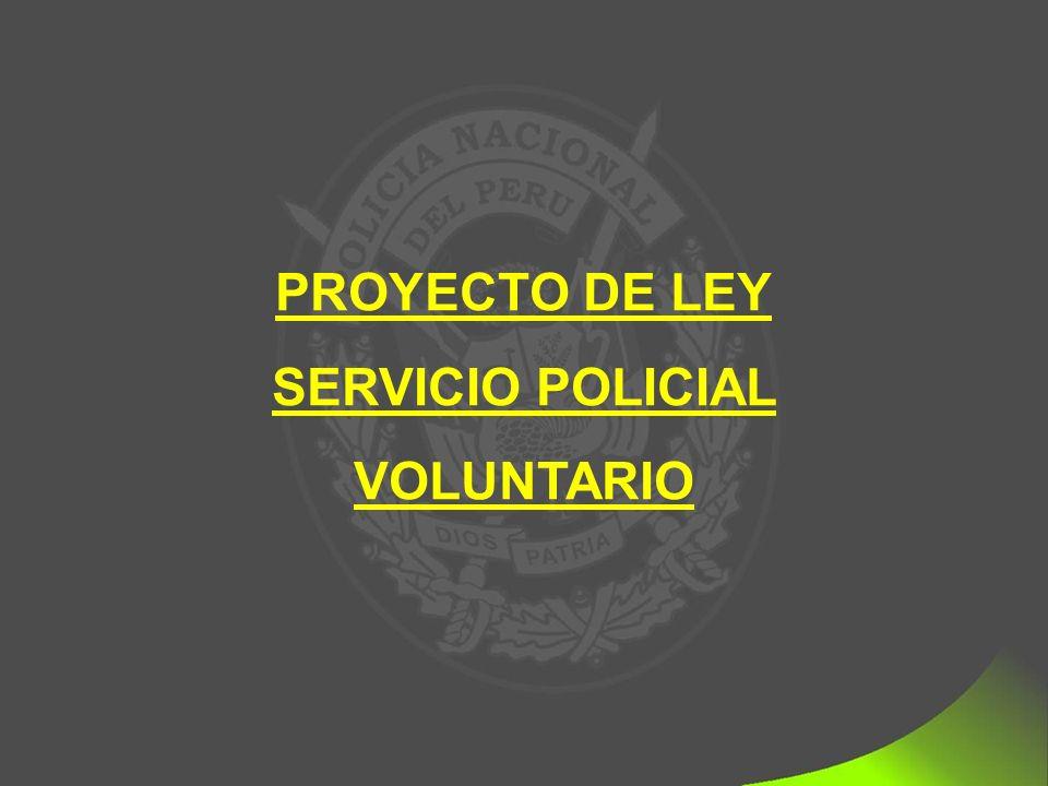 PROYECTO DE LEY SERVICIO POLICIAL VOLUNTARIO