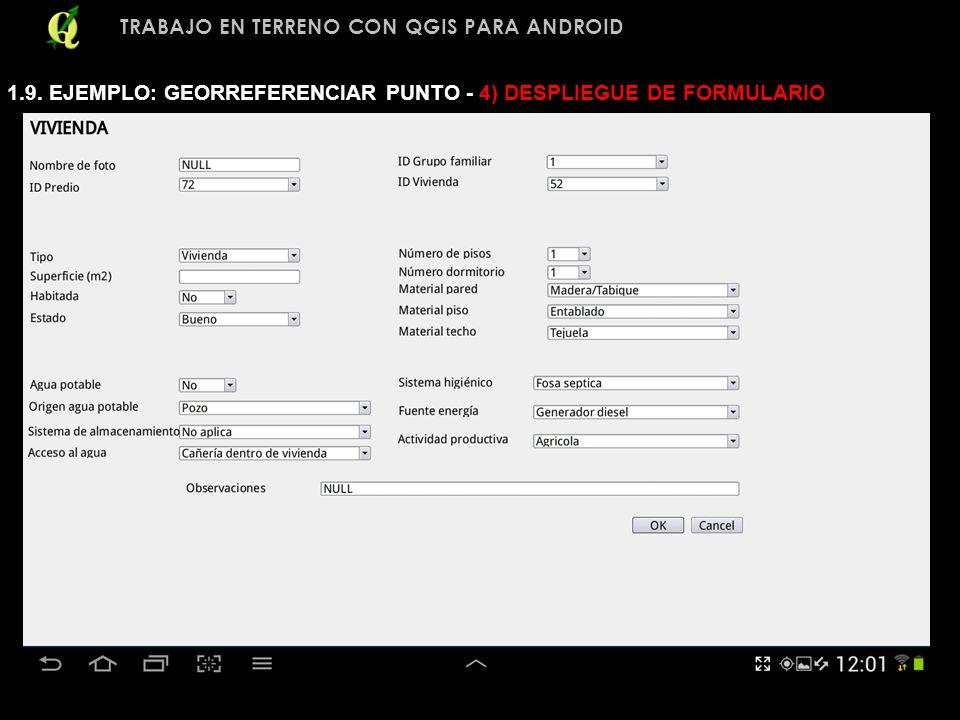 TRABAJO EN TERRENO CON QGIS PARA ANDROID 1.9. EJEMPLO: GEORREFERENCIAR PUNTO - 4) DESPLIEGUE DE FORMULARIO
