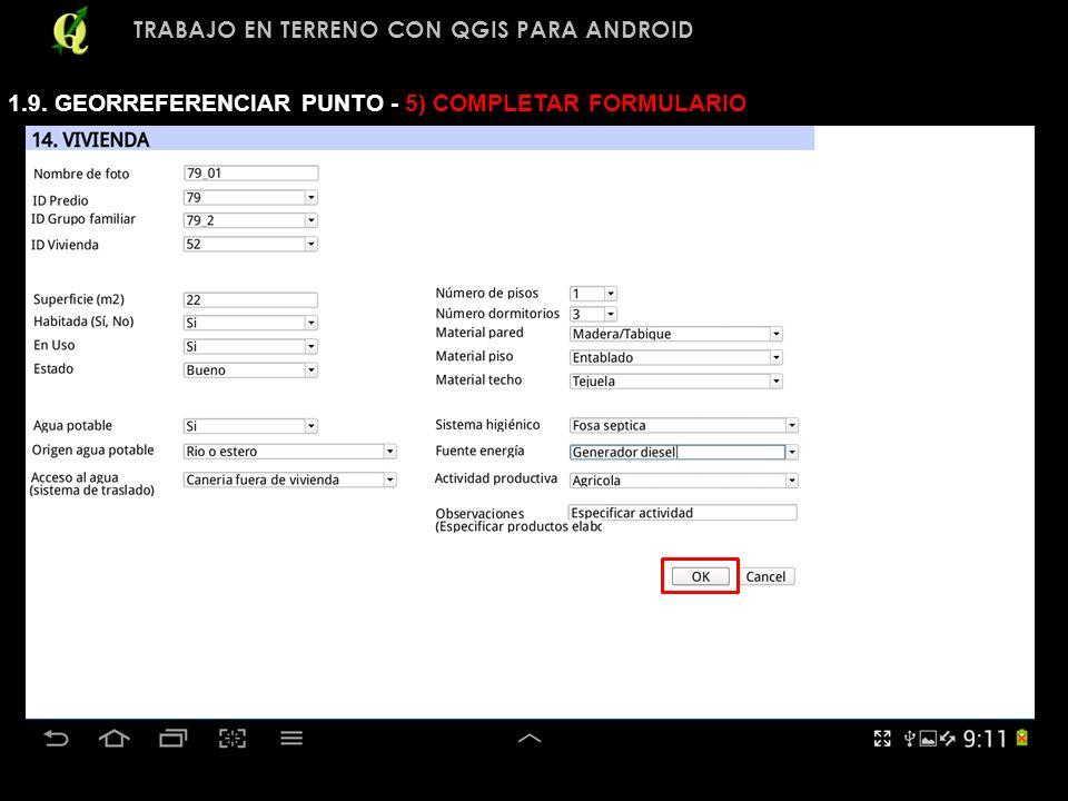 TRABAJO EN TERRENO CON QGIS PARA ANDROID 1.9. GEORREFERENCIAR PUNTO - 5) COMPLETAR FORMULARIO