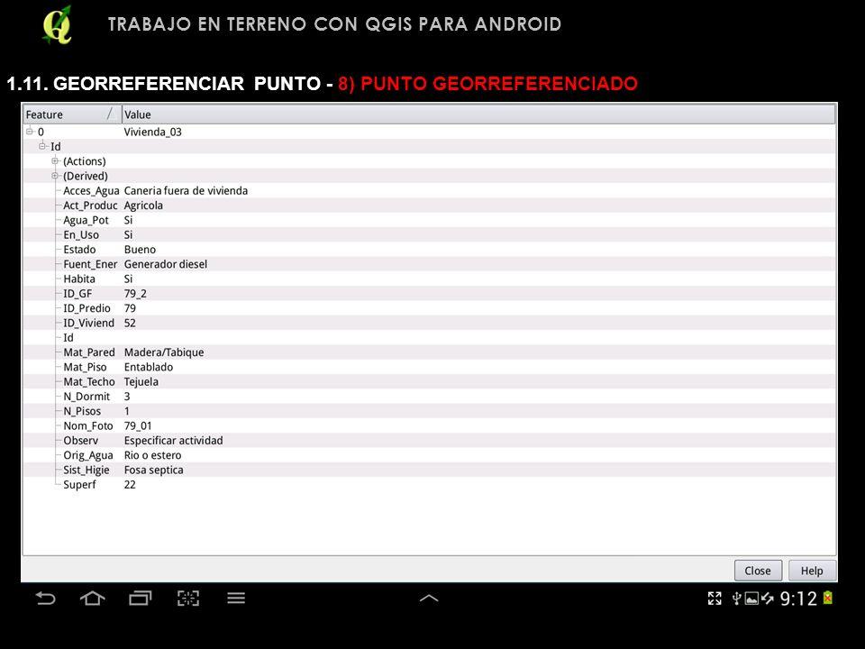 TRABAJO EN TERRENO CON QGIS PARA ANDROID 1.11. GEORREFERENCIAR PUNTO - 8) PUNTO GEORREFERENCIADO