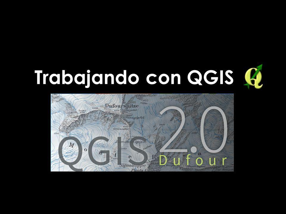 Trabajando con QGIS Trabajando con QGIS
