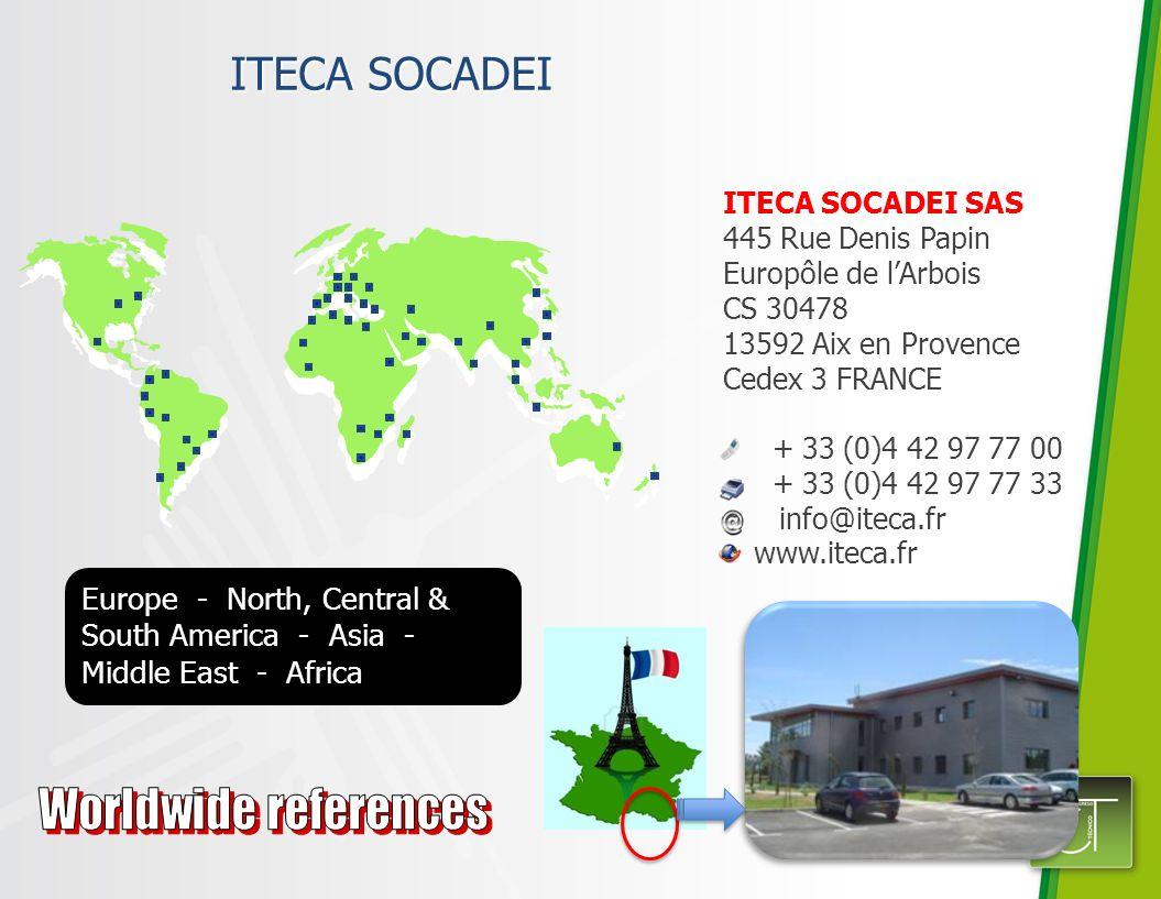 ITECA SOCADEI ITECA SOCADEI SAS 445 Rue Denis Papin Europôle de lArbois CS 30478 13592 Aix en Provence Cedex 3 FRANCE + 33 (0)4 42 97 77 00 + 33 (0)4 42 97 77 33 info@iteca.fr www.iteca.fr Europe - North, Central & South America - Asia - Middle East - Africa
