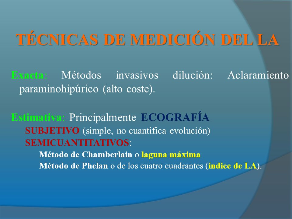 TÉCNICAS DE MEDICIÓN DEL LA Exacta: Métodos invasivos dilución: Aclaramiento paraminohipúrico (alto coste).