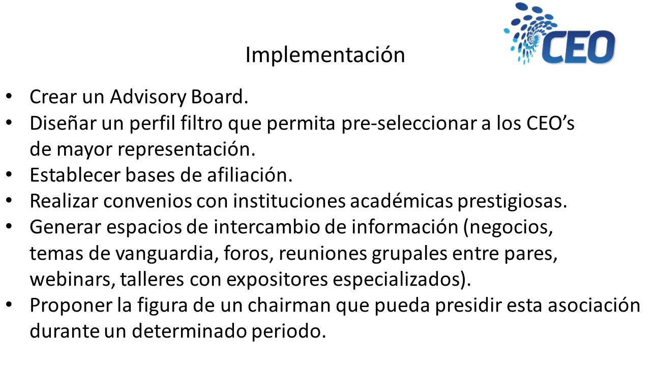 Implementación Crear un Advisory Board.