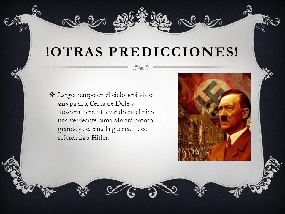 !OTRAS PREDICCIONES.