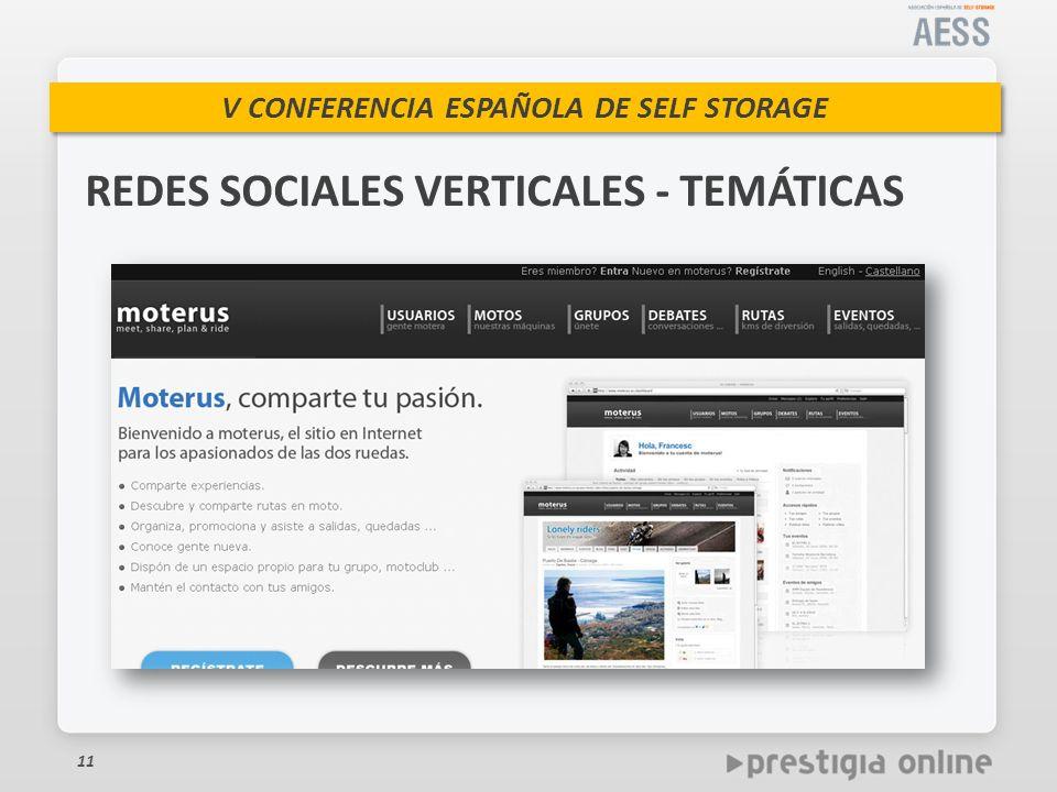 V CONFERENCIA ESPAÑOLA DE SELF STORAGE 11 REDES SOCIALES VERTICALES - TEMÁTICAS