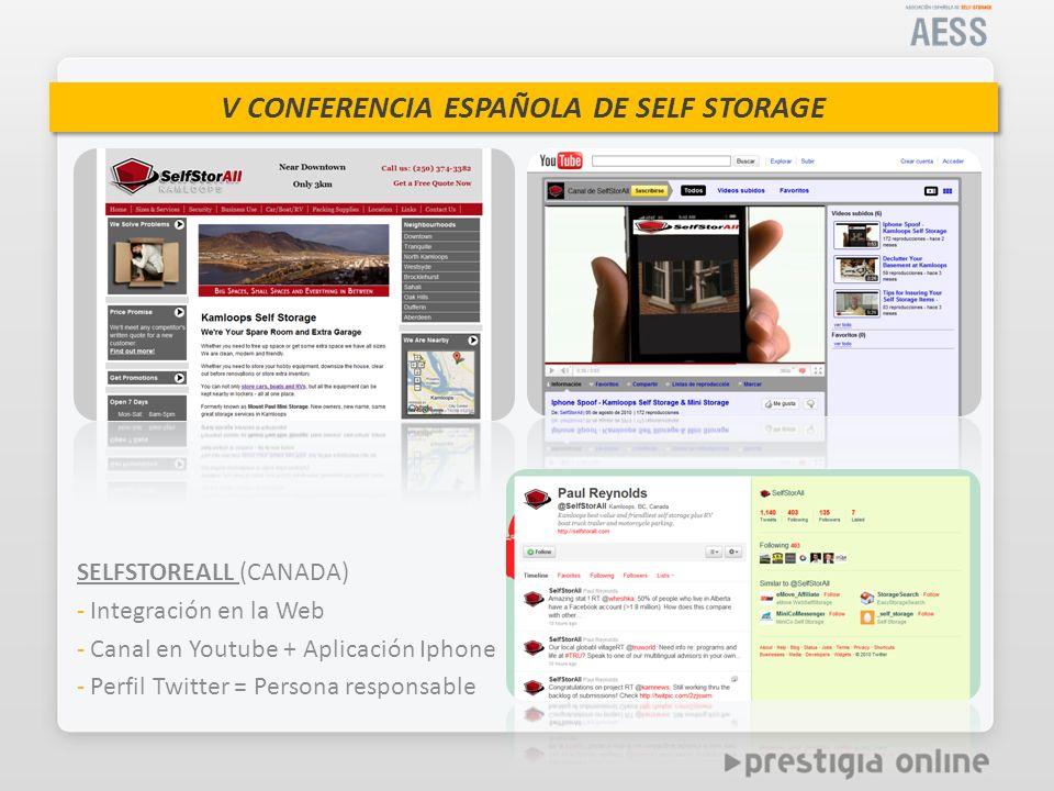 V CONFERENCIA ESPAÑOLA DE SELF STORAGE SELFSTOREALL (CANADA) - Integración en la Web - Canal en Youtube + Aplicación Iphone - Perfil Twitter = Persona responsable