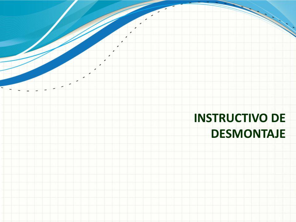 INSTRUCTIVO DE DESMONTAJE