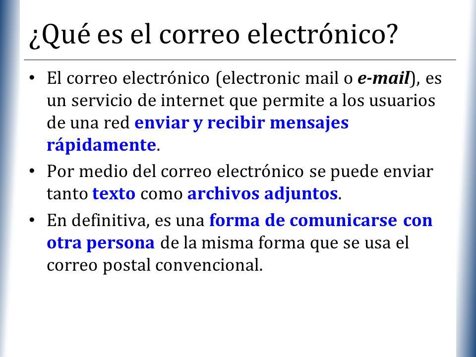 XP ¿Qué es el correo electrónico? El correo electrónico (electronic mail o e-mail), es un servicio de internet que permite a los usuarios de una red e