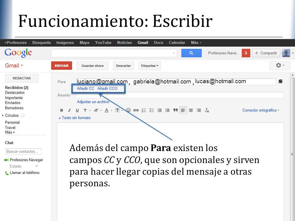 XP Funcionamiento: Escribir Además del campo Para existen los campos CC y CCO, que son opcionales y sirven para hacer llegar copias del mensaje a otra