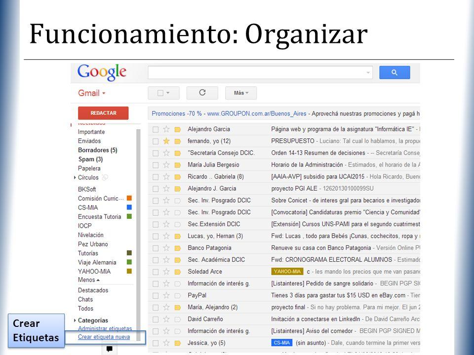 XP Funcionamiento: Organizar Crear Etiquetas Crear Etiquetas