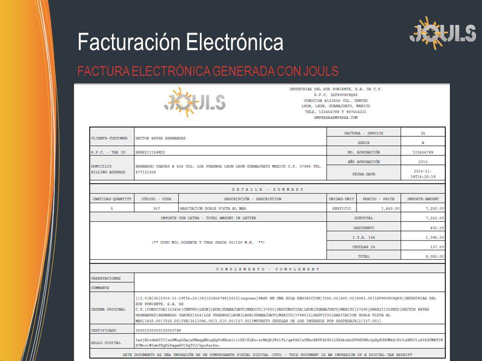 Facturación Electrónica FACTURA ELECTRÓNICA GENERADA CON JOULS