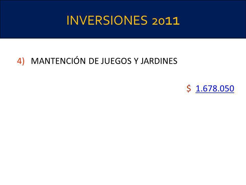 INVERSIONES 20 11 4)MANTENCIÓN DE JUEGOS Y JARDINES $ 1.678.0501.678.050