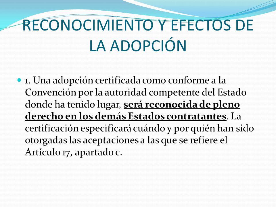 RECONOCIMIENTO Y EFECTOS DE LA ADOPCIÓN 1.