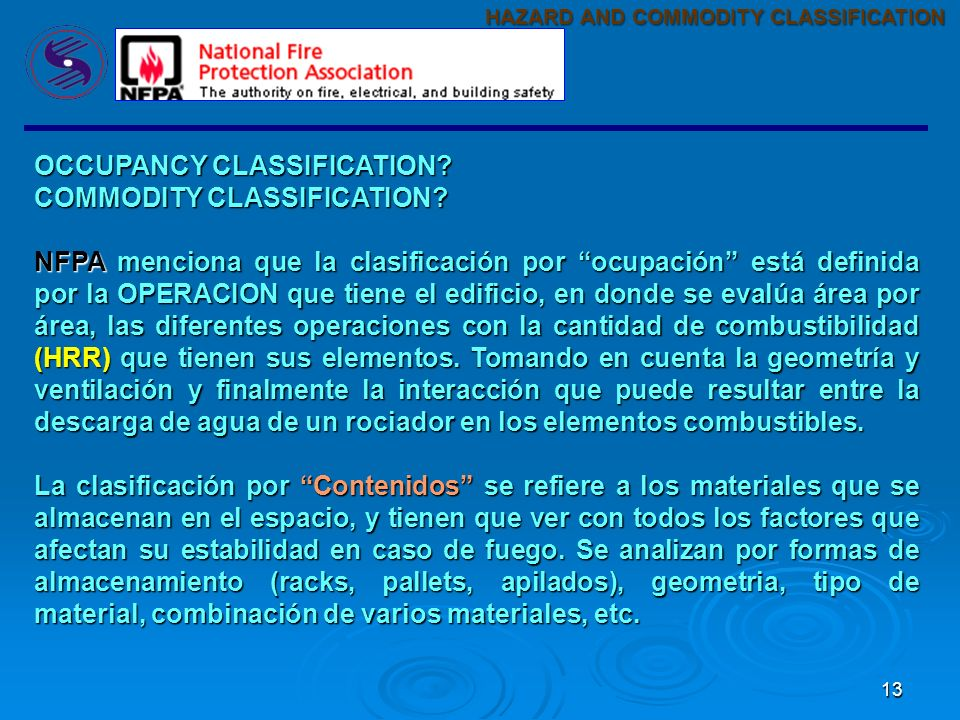 13 OCCUPANCY CLASSIFICATION.COMMODITY CLASSIFICATION.