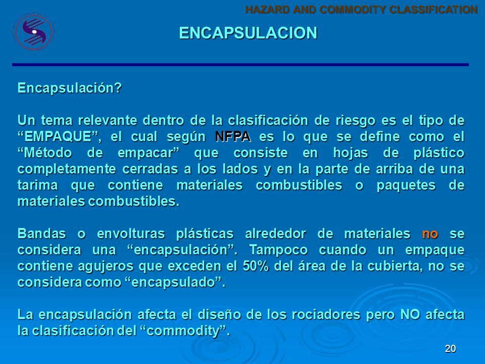 19 GRAFICA DE DENSIDADES COMMODITIES CLASE I A CLASE IV: HAZARD AND COMMODITY CLASSIFICATION COMMODITY CLASSIFICATION
