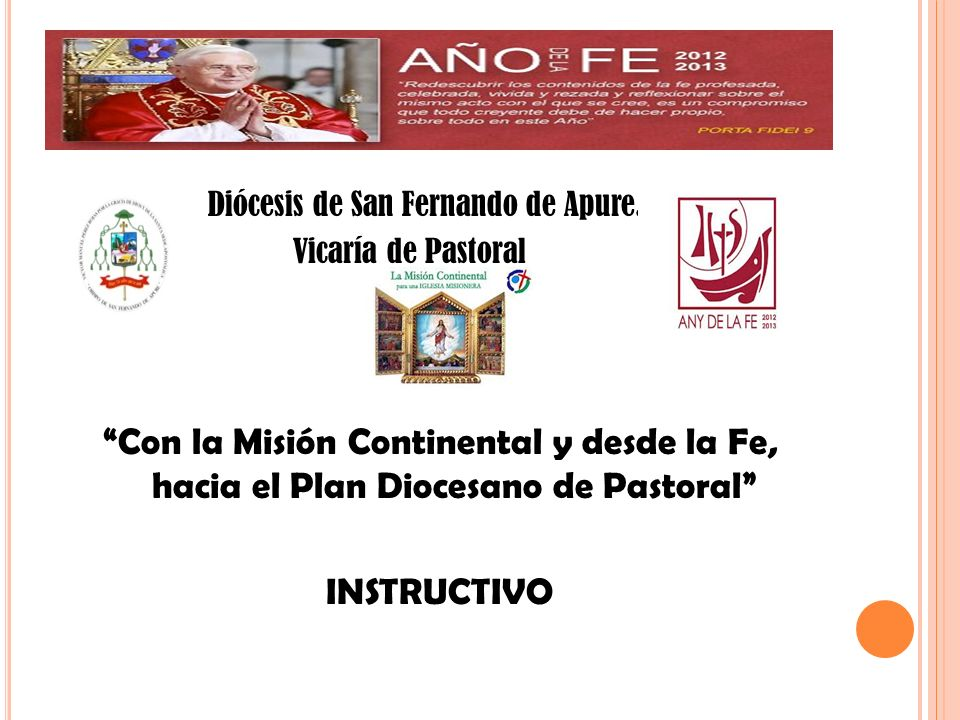 Diócesis de San Fernando de Apure. Vicaría de Pastoral Con la Misión Continental y desde la Fe, hacia el Plan Diocesano de Pastoral INSTRUCTIVO