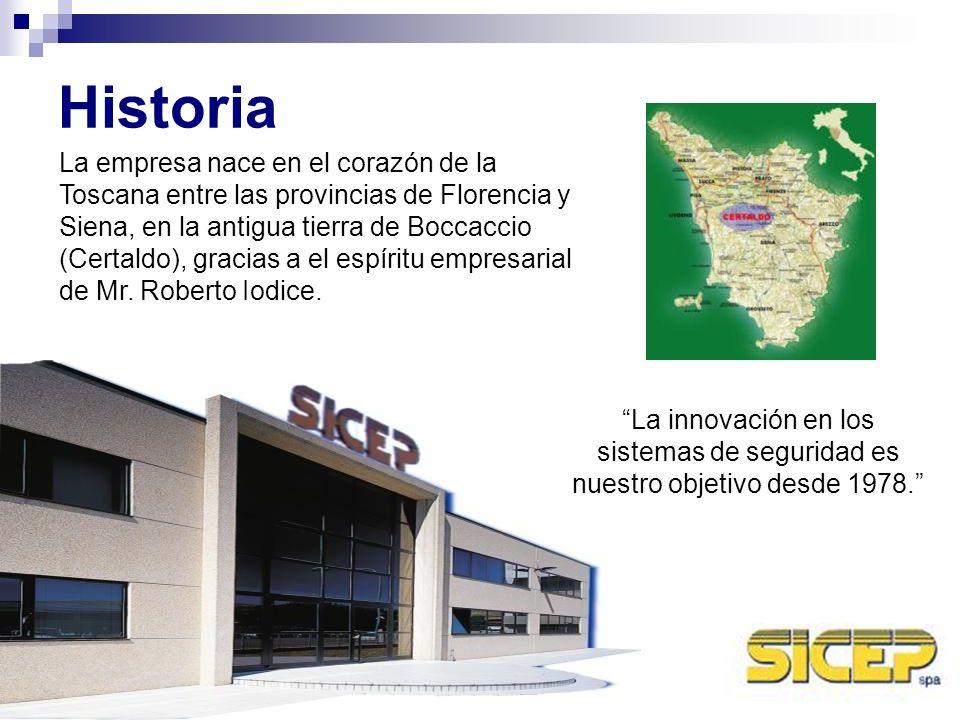 Historia La innovación en los sistemas de seguridad es nuestro objetivo desde 1978. La empresa nace en el corazón de la Toscana entre las provincias d