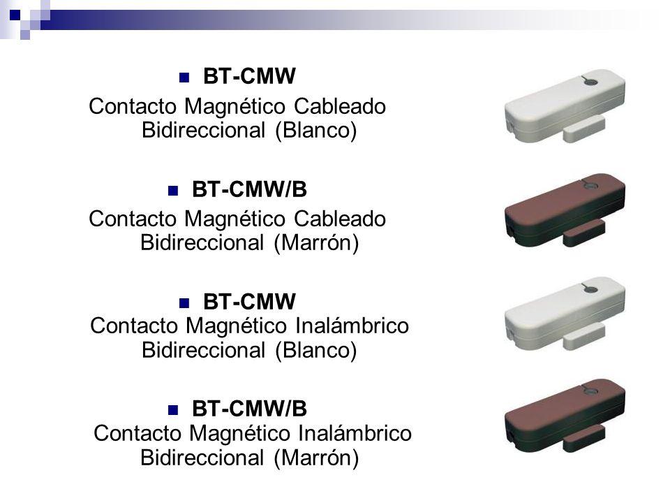 BT-CMW Contacto Magnético Cableado Bidireccional (Blanco) BT-CMW/B Contacto Magnético Cableado Bidireccional (Marrón) BT-CMW Contacto Magnético Inalám